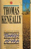 Towards Asmara by Thomas Keneally