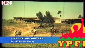 Unraveling Eritrea - A checkered history