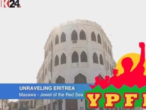 Unraveling Eritrea - Masawa