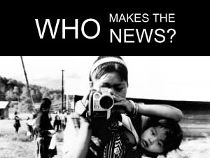 Who Makes the News?