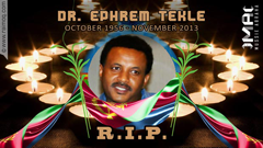 RIP Ephrem Tekle Funeral Announcement