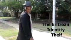 The Eritrean Identity Thief