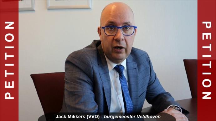 PETITION Jack Mikkers (VVD) Burgemeester Veldhoven